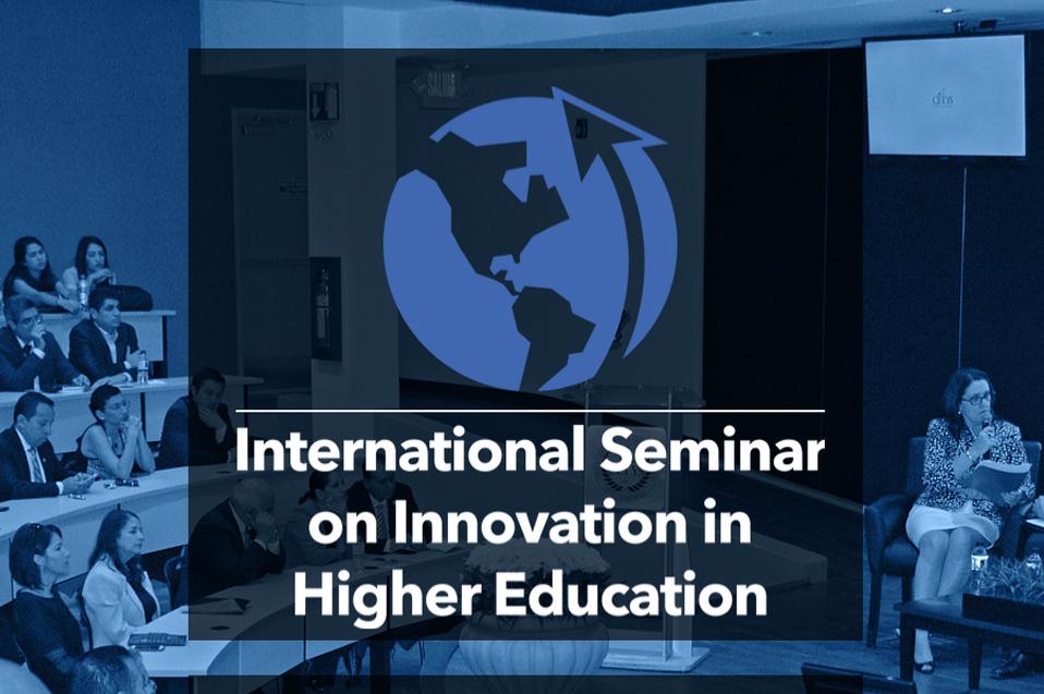 9 cosas que no sabías del Seminario Internacional de Innovación en la Educación Superior