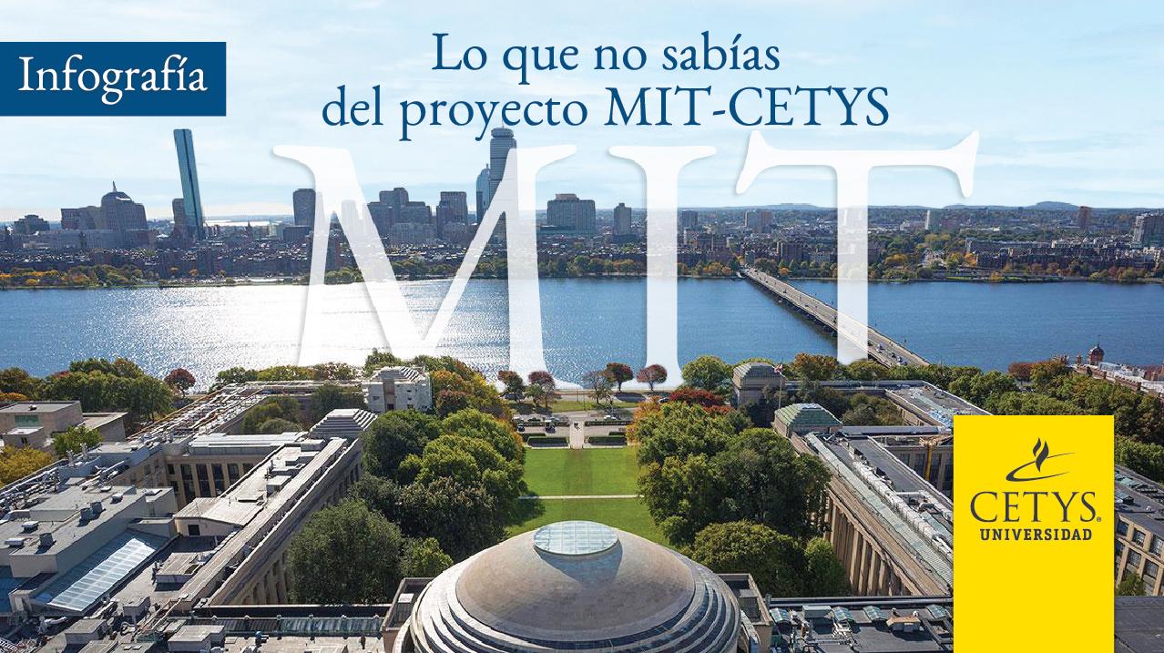 Lo que no sabías del proyecto MIT-CETYS