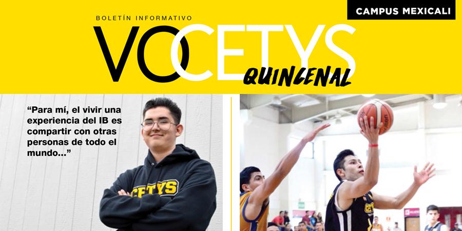 VoCETYS Quincenal – Campus Mexicali | 18-Abril-2018