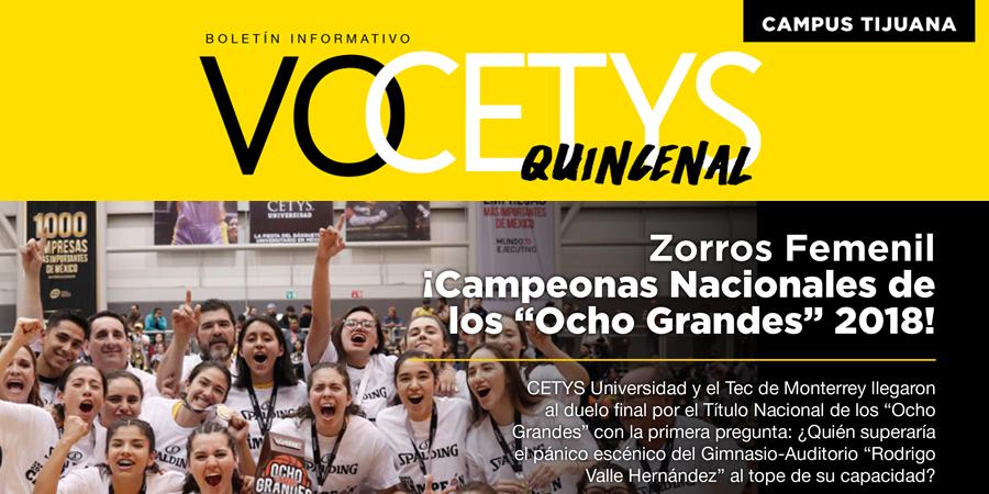VoCETYS Quincenal – Campus Tijuana   9-Abril-2018