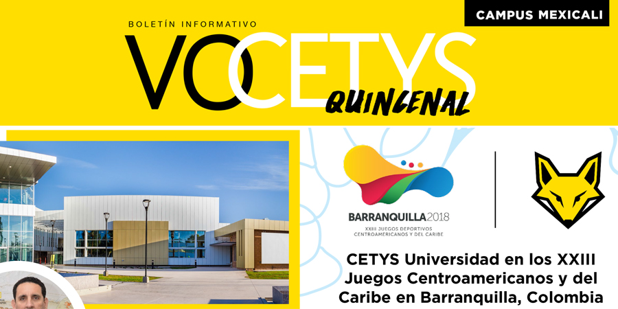 VoCETYS Quincenal – Campus Mexicali | 18-Agosto-2018