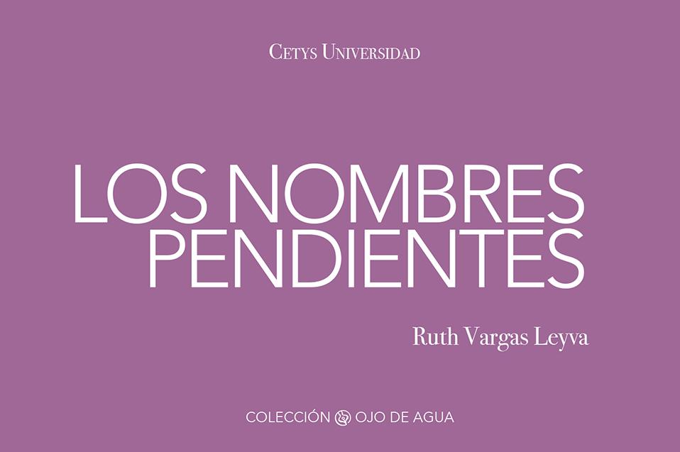 Novedad editorial: Los nombres pendientes de Ruth Vargas Leyva