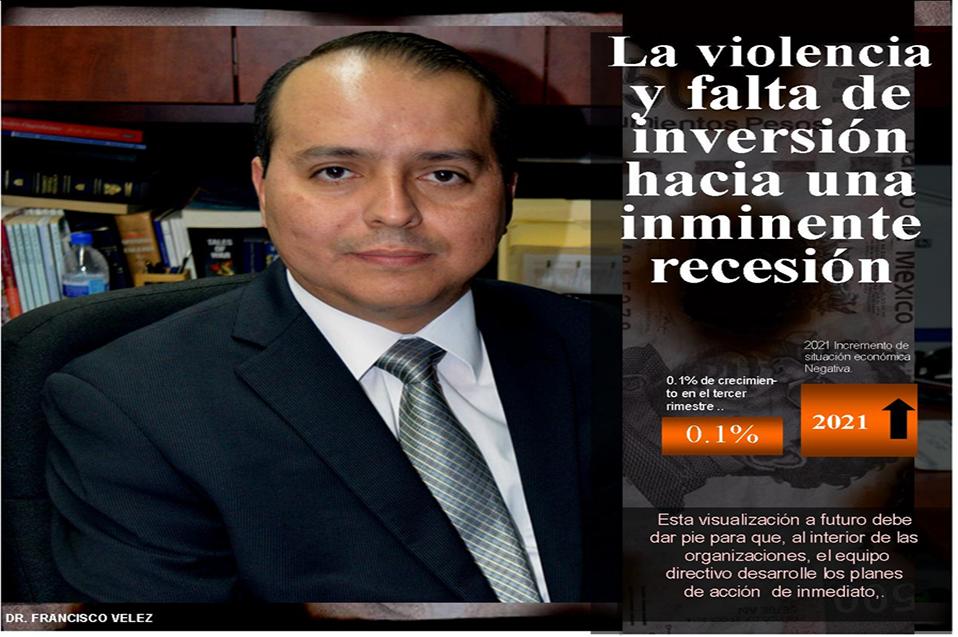 Violencia y falta de inversión empujan a México hacia una inminente recesión