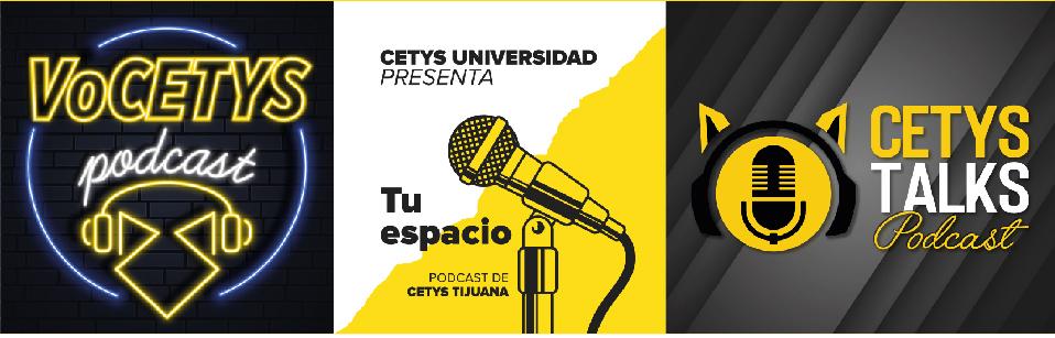 Podcast de CETYS Universidad.