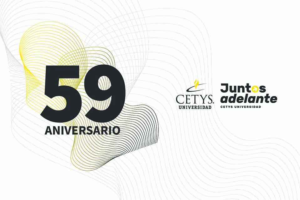 Eventos del 59 Aniversario de CETYS Universidad