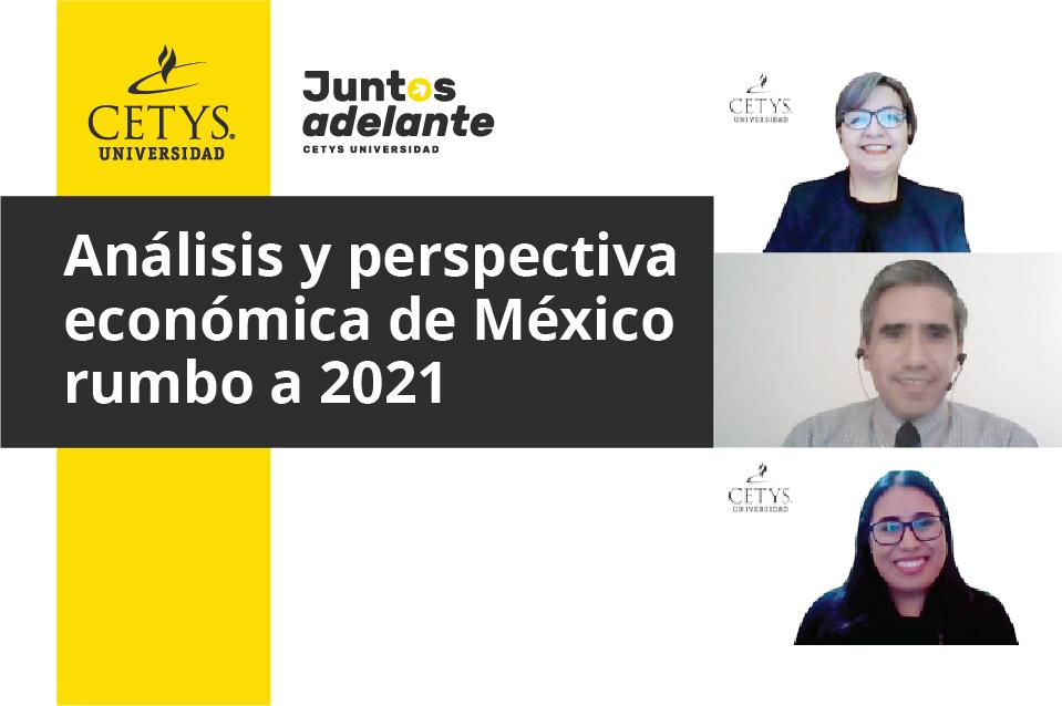 ¿Qué depara la economía en México para el 2021 ante la crisis por Coronavirus?