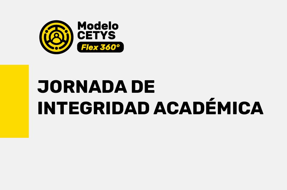 Viven la Jornada de Integridad Académica 2020