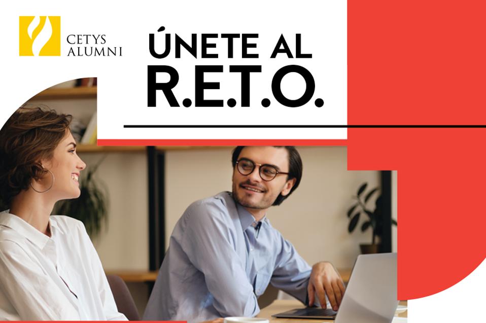 Reinventarse, Revaluarse, Transformarse y Orientarse: R.E.T.O. de CETYS Alumni