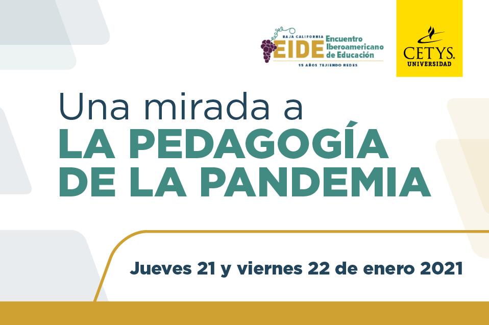 Académicos de CETYS y de Iberoamérica revisarán el impacto de la pedagogía en la actual pandemia