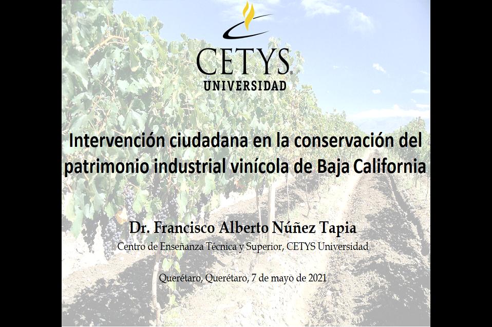 Difunde académico importancia de preservar el patrimonio industrial vinícola de B.C.