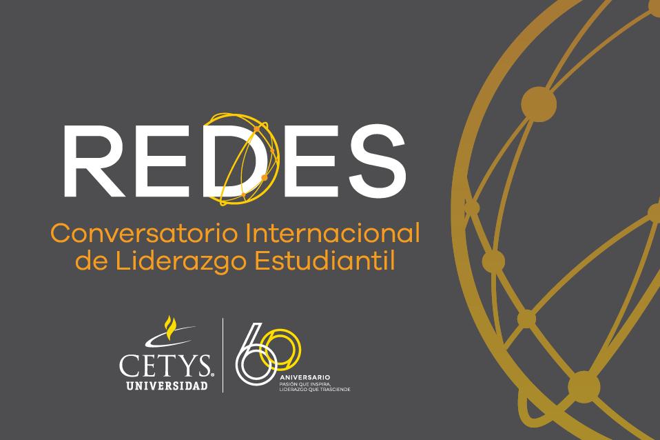 Líderes estudiantiles de CETYS invita al Conversatorio Internacional REDES