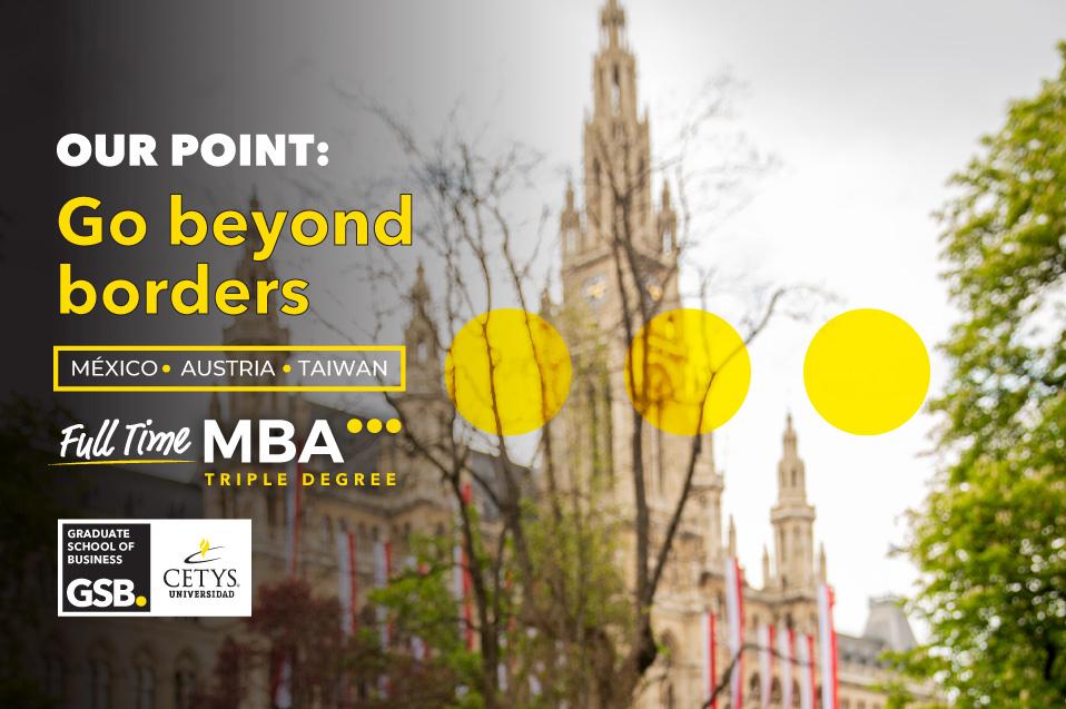 MBA Triple Grado de CETYS Universidad permite conexiones internacionales
