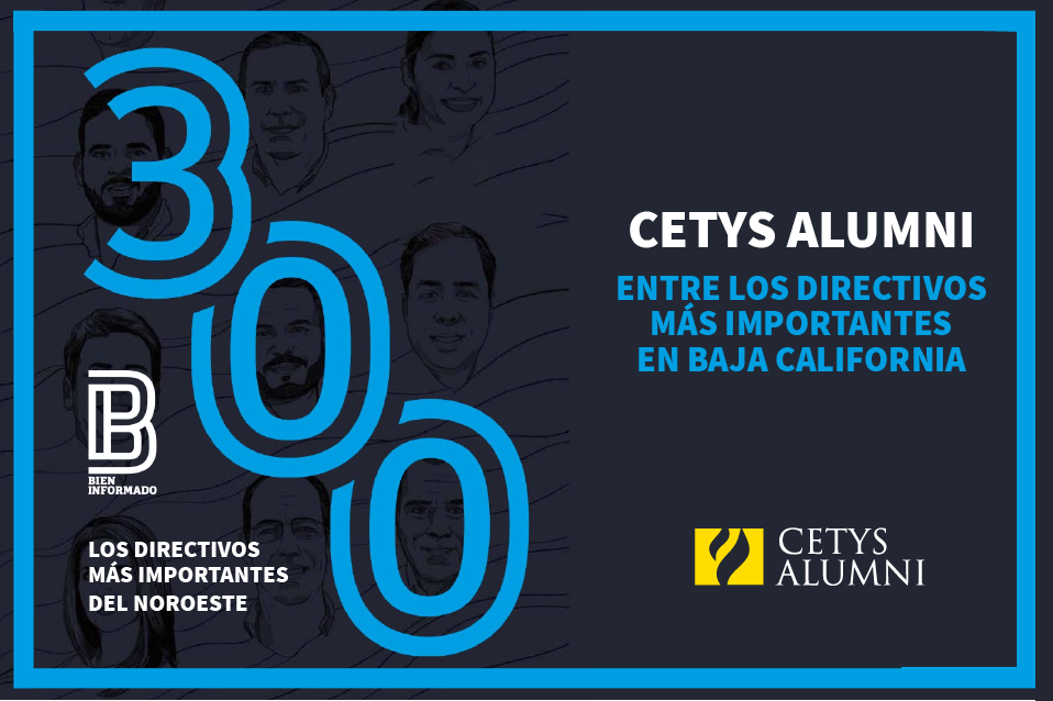 Egresados CETYS destacan entre los Directivos Top de BC en ranking 2021