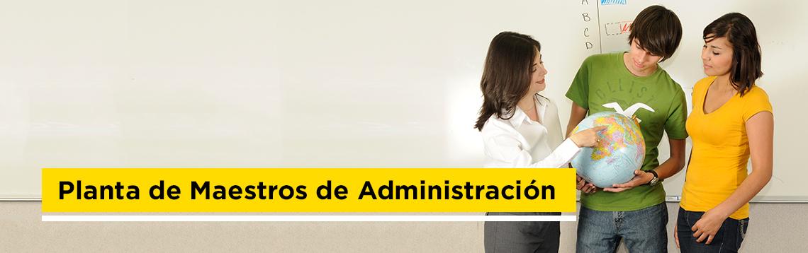 Planta de maestros de Administración