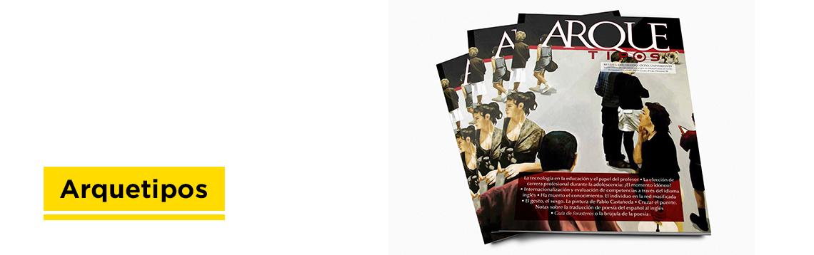 Revista Arquetipos de CETYS Universidad