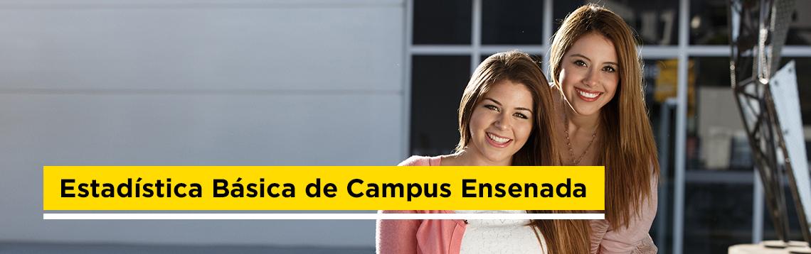 Estadistica Básica del Campus Ensenada