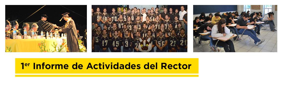 1er. Informe de Actividades del Rector