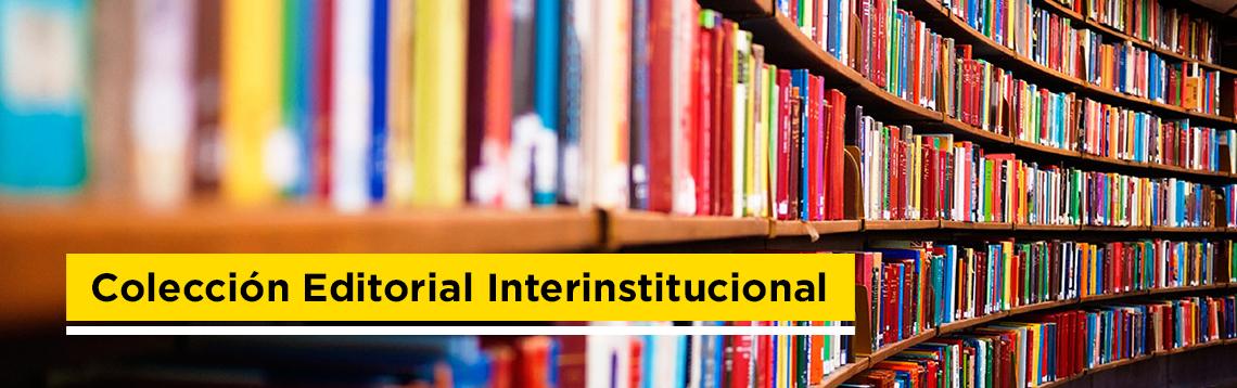 Colección Editorial Interinstitucional