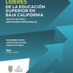 Líderes de la educación superior en Baja California