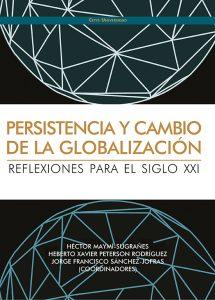 Portada del libro: Persistencia y Cambio de la Globalizacion_