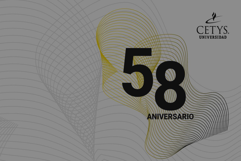 58 aniversario de CETYS Universidad