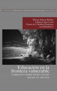 Portada del libro: Educación en la frontera vulnerable